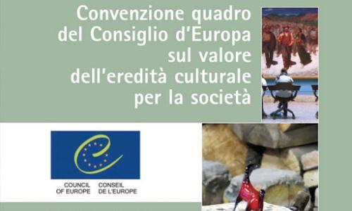 LA CONVENZIONE DI FARO: IL PATRIMONIO CULTURALE E LE COMUNITA'